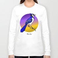 jay fleck Long Sleeve T-shirts featuring BLUE JAY by SCREAMNJIMMY