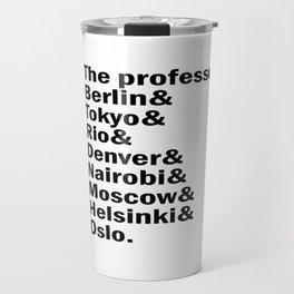 Money Heist /  La casa de papel squad. (version 2, in white) Travel Mug