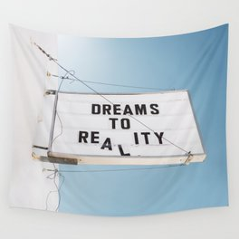 Dreams to Reality Wall Tapestry