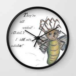 They're All Weird, says the Mockmoth Wall Clock