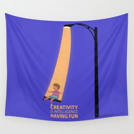 Creativity Is Intelligence Having Fun- Albert Einstein Quote Wall Tapestry