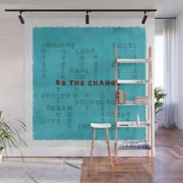 Be the Change - blue Wall Mural