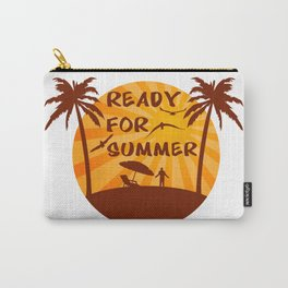Ready for summer Carry-All Pouch