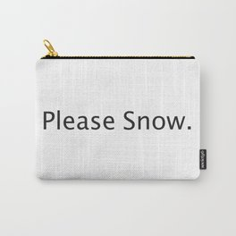 Please Snow Carry-All Pouch