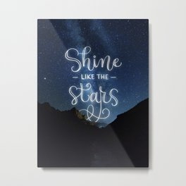 Shine like the Stars Metal Print