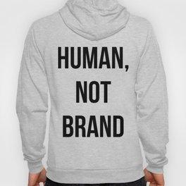 Human, Not Brand Hoody