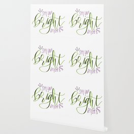 Shine Bright Bitch Wallpaper