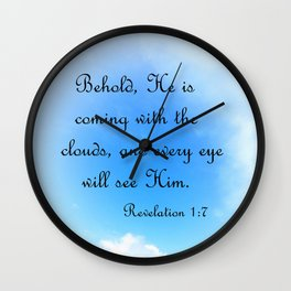 Behold He is Coming Wall Clock