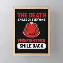 Firefighters Smile Back Proud Fireman Helmet Death Framed Mini Art Print