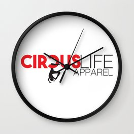 Circus Life Apparel Wall Clock