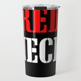 RED NECK Travel Mug