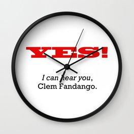 I can hear you Clem Fandango Wall Clock