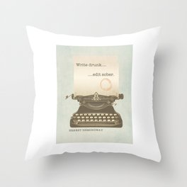 Write Drunk Edit Sober Throw Pillow