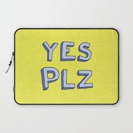 Yes PLZ Laptop Sleeve