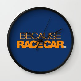 BECAUSE RACE CAR v3 HQvector Wall Clock
