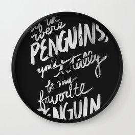 ...My Favorite Penguin (black) Wall Clock
