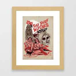 TIKI SURF WITCHES WANT BLOOD Framed Art Print