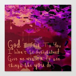 God I Look To You Canvas Print