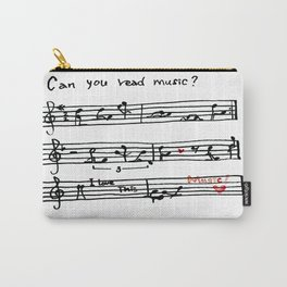 Can you read music? Carry-All Pouch