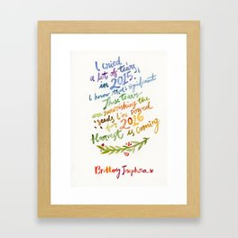 2016: THE YEAR OF YOU Framed Art Print