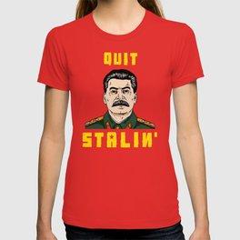 Quit Stalin T-shirt