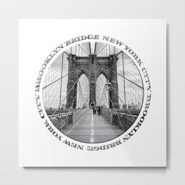 Brooklyn Bridge New York City (black & white with text) Metal Print