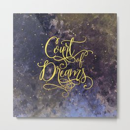 Court of Dreams Metal Print