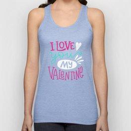 I Love You My Valentine Day Dark Background print Unisex Tank Top