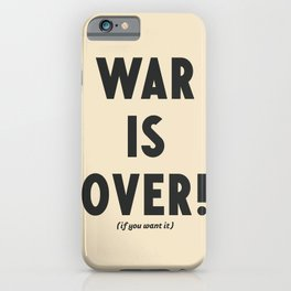War is over, if you want it, peace message, vintage illustration, anti-war, Happy Xmas, song quote iPhone Case