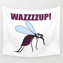 Mosquito Wazzup Insect Comic Saying Funny Blood Sucker Gift idea Wall Tapestry