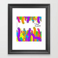 I love to paint! Framed Art Print