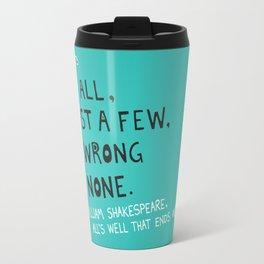 William Shakespeare Love All Quote Travel Mug