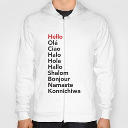 Hello in 10 Different Languages Hoody