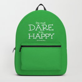 Dare to be Happy Backpack