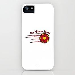Spain La Furia Roja (The Red Fury) ~Group B~ iPhone Case