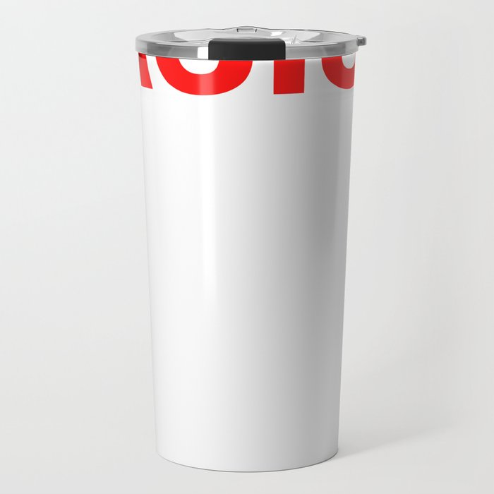 Anitrassism Tolerance Gift Openness to the World Travel Mug