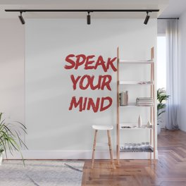 Speak your mind Wall Mural