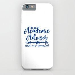 Academic advisor, college advisor iPhone Case