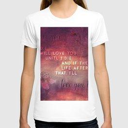 I'll love you T-shirt