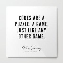 20   | Alan Turing Quotes  | 190716 | Metal Print