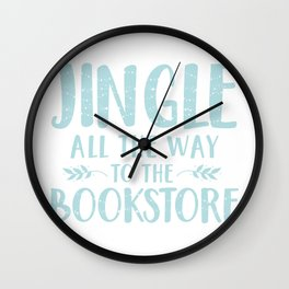 Jingle All The Way To The Bookstore (Blue) Wall Clock