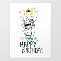 Happy Birthday to you! Art Print