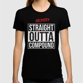 Archery - STRAIGHT OUTTA COMPOUND T-shirt