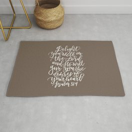 PSALM 37.4 - DELIGHT YOURSELF IN THE LORD Rug