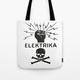 Electric sign Tote Bag