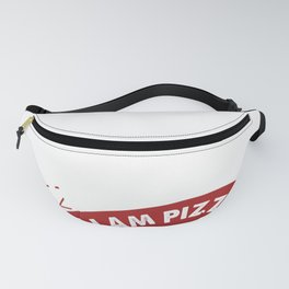 Pizza Delivery You are What You Eat So I am Pizza Lover Pizza Gift Fanny Pack