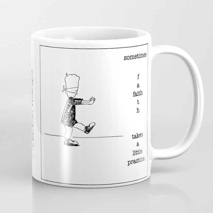 faith takes a little practice Coffee Mug