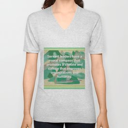 Servant Leadership and a Moral Compass Unisex V-Neck