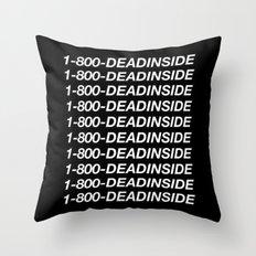 1800 Dead inside ( Hotline Bling- Drake ) Throw Pillow