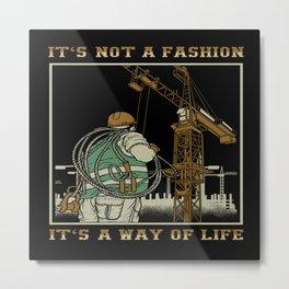 Tower Crane A Way Of Life Metal Print